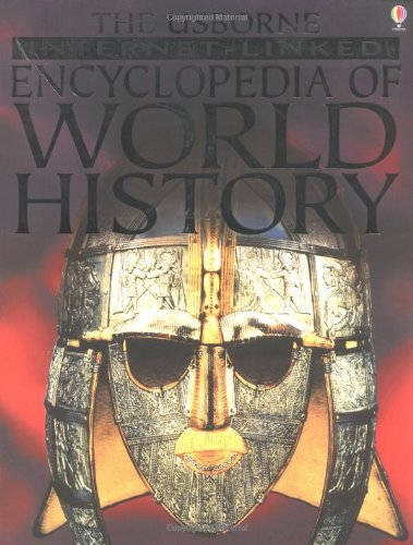 9780746053614: The Usborne Internet-linked Encyclopedia of World History