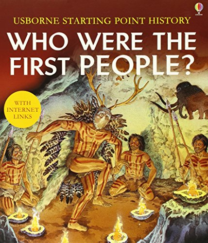 9780746053850: Who Were the First People? (Usborne Starting Point History)