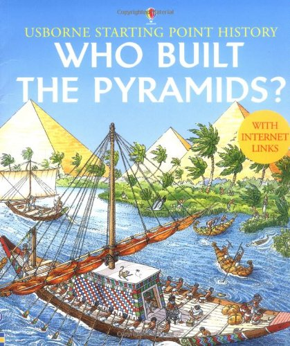 9780746053874: Who Built the Pyramids? (Usborne Starting Point History)