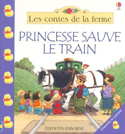 9780746054567: Princesse sauve le train