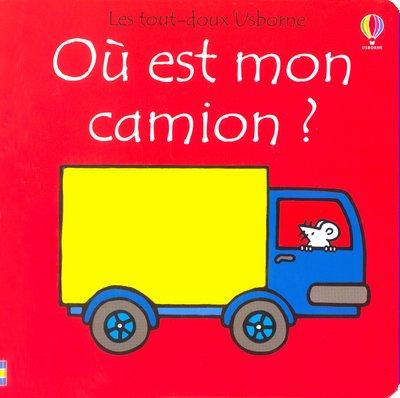 9780746054581: Ou est mon camion