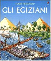 9780746054741: Egiziani (Gli) [Italia]