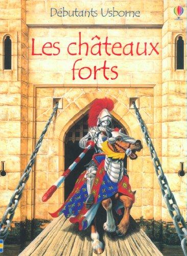 9780746055168: Les châteaux forts
