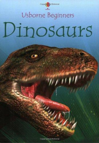 9780746055854: Dinosaurs (Usborne Beginners Series)