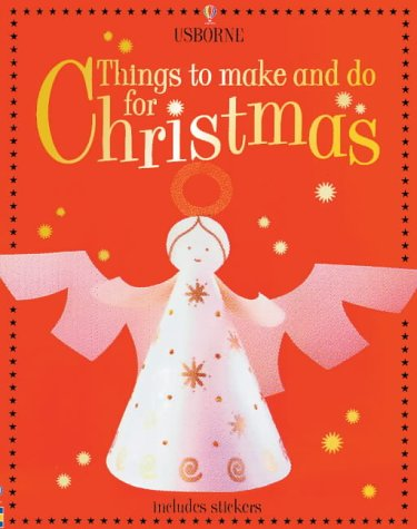 9780746056707: Things to Make and Do for Christmas: Activity Pack (Usborne activity)