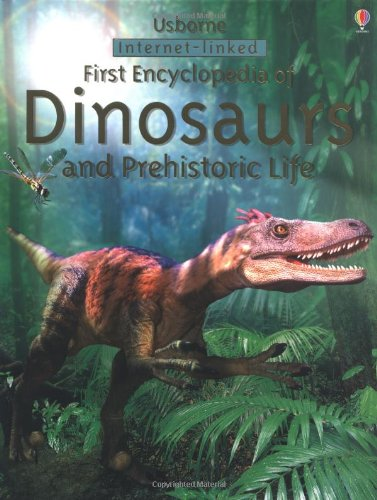 9780746056790: First Encyclopedia of Dinosaurs and Prehistoric Life