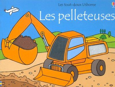 9780746057025: Les Pelleteuses