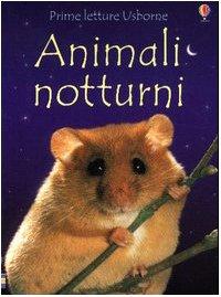 9780746057100: Animali notturni