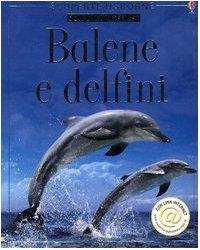 9780746057117: Balene E Delfini [Italia]