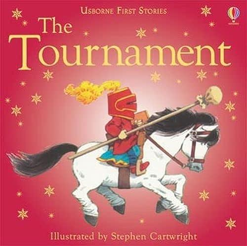 9780746057247: The Tournament (Usborne First Stories)