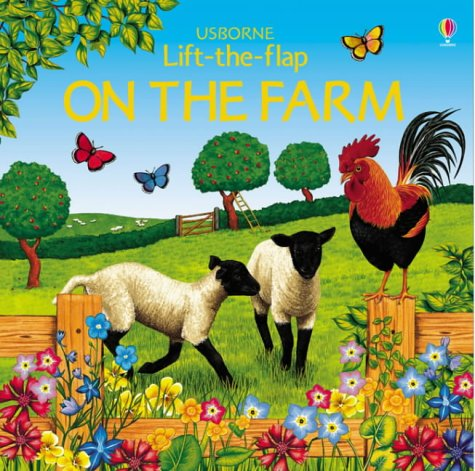 9780746057377: On the Farm (Usborne Lift the Flap Learner)
