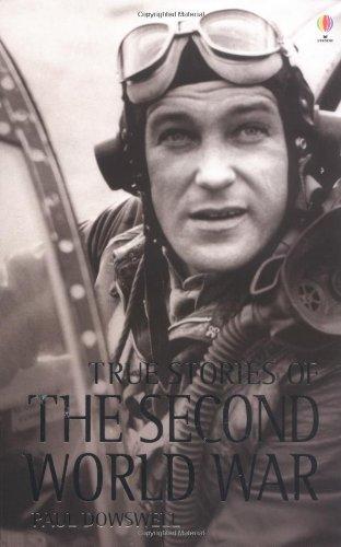 9780746057483: True Stories of the Second World War