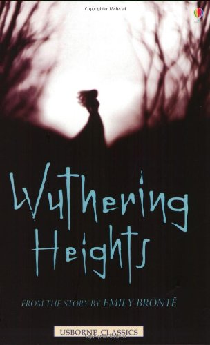 9780746057506: Wuthering Heights: From the Story by Emily Bronte (Usborne classics)