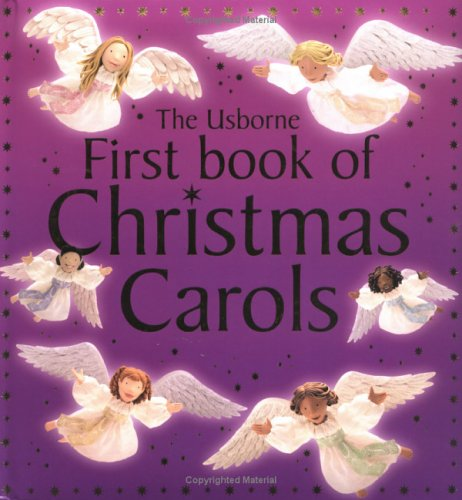 Usborne First Book of Christmas Carols: Litchfield, Jo