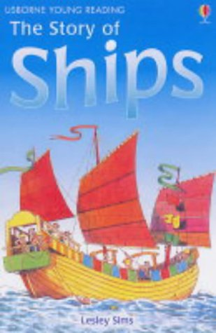 9780746057803: The Story of Ships