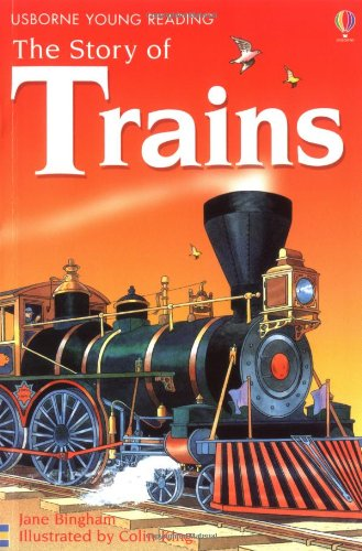 9780746057834: The Story of Trains (Usborne Young Reading)