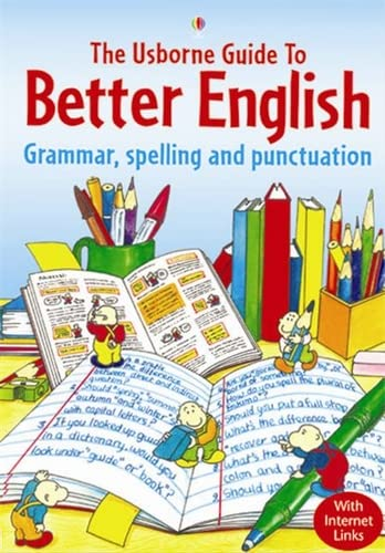 9780746058435: Usborne Guide to Better English: Grammar, Spelling and Punctuation (English Guides)