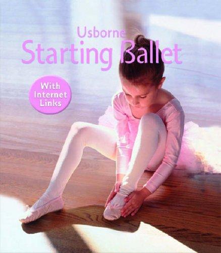 9780746058992: Starting Ballet (Usborne First Skills)