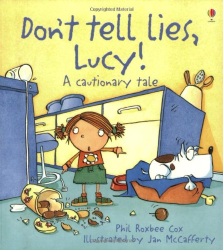 9780746059081: Don't Tell Lies, Lucy! (Cautionary Tales)