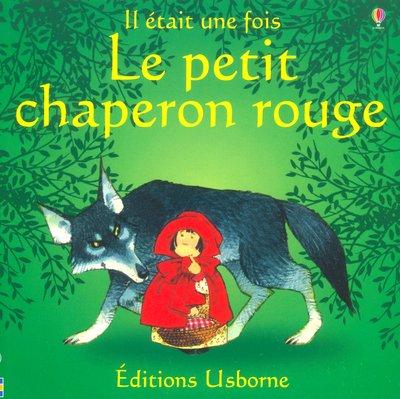 9780746059234: Le Petit Chaperon Rouge