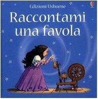 9780746059739: Raccontami Una Favola [Italia]