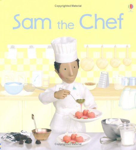 9780746060094: Sam the Chef (Jobs People Do)