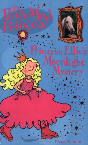 9780746060223: Princess Ellie and the Moonlight Mystery (Pony-mad Princess)