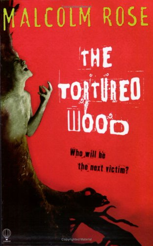 9780746060353: The Tortured Wood (Usborne Thrillers)