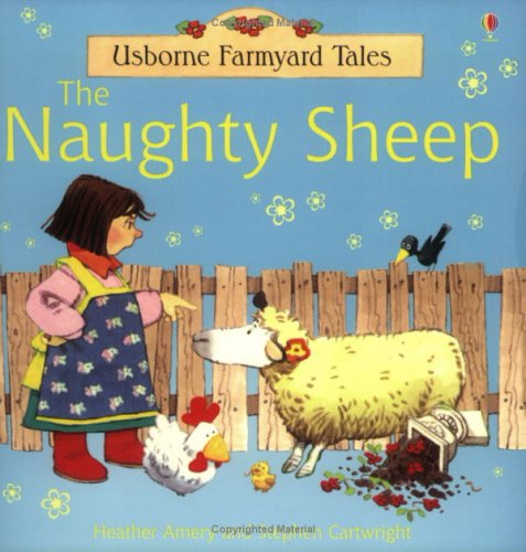 9780746060483: The Naughty Sheep (Farmyard Tales)