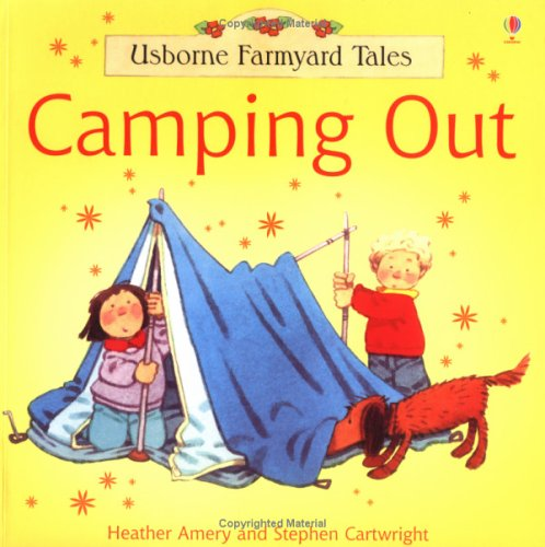 9780746060490: CAMPING OUT (FARMYARD TALES S.)