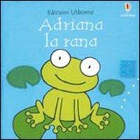 9780746060889: Adriana la rana