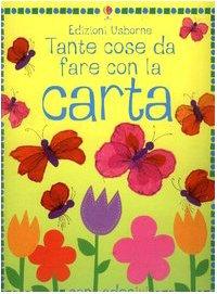 9780746060940: Cose Da Fare Con La Carta [Italia]