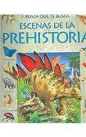9780746061077: Escenas de La Prehistoria (Titles in Spanish)