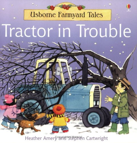 9780746061947: Tractor in Trouble (Farmyard Tales)
