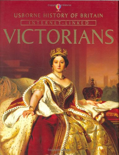9780746062029: History of Britain: The Victorians