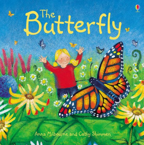 The Butterfly: Milbourne, Anna; Shimmen,