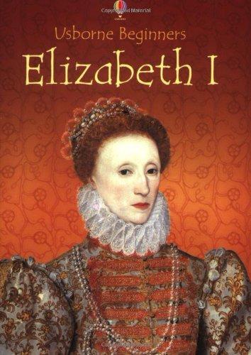 9780746062470: Elizabeth I (Usborne Beginners)
