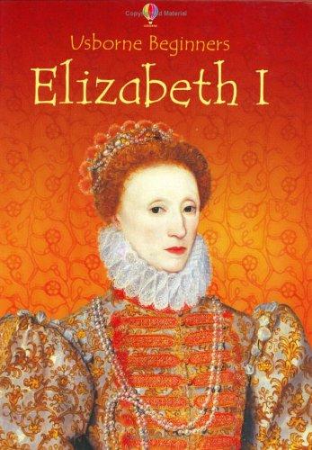 9780746062487: Elizabeth I (Beginners)