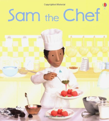 9780746062555: Sam the Chef (Jobs People Do)