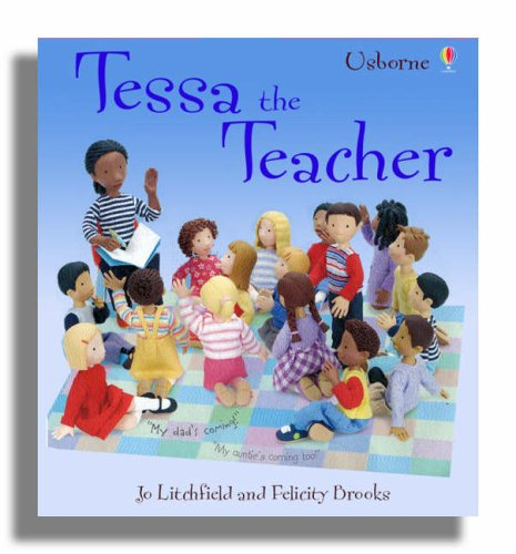 9780746062562: Tessa the Teacher (Jobs People Do)