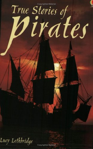 9780746062753: True Stories of Pirates (Usborne True Stories)