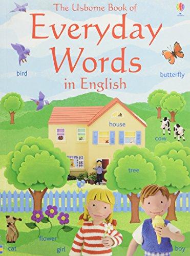 Everyday words. Ediz. illustrata (Le prime mille: Angela Wilkes