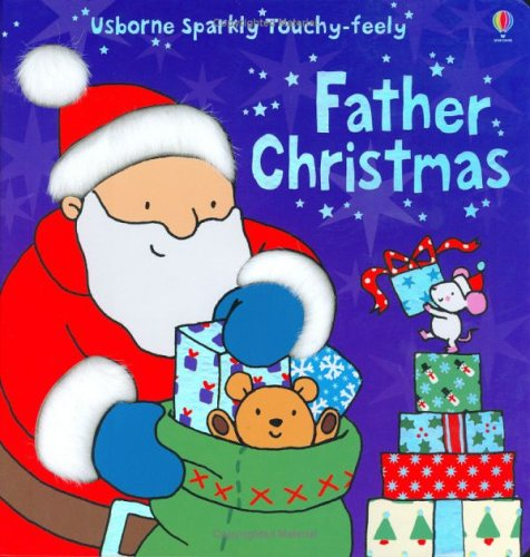 9780746062913: Father Christmas (Usborne Sparkly Touchy-feely)