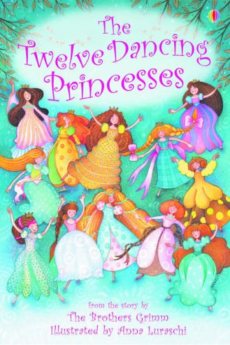 9780746063309: Twelve Dancing Princesses: Gift Edition (Young Reading)
