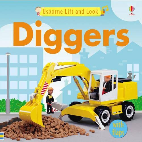 9780746063583: Usborne Lift and Look Diggers