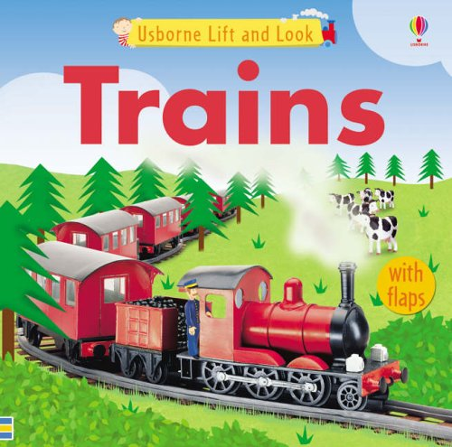 9780746063606: Usborne Lift and Look Trains