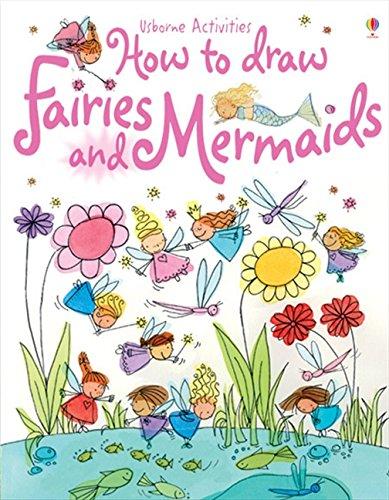 9780746063613: How to Draw Fairies and Mermaids (Usborne Activities)