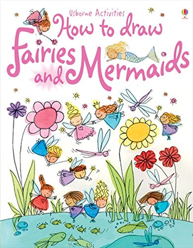 9780746063613: How to Draw Fairies and Mermaids (Usborne Activities)