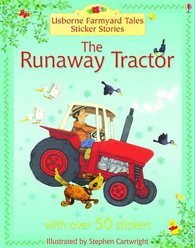 9780746063712: RUNAWAY TRACTOR (FARMYARD TALES STICKER STORYBOOKS)