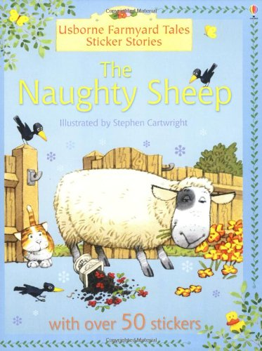 9780746063729: Naughty Sheep (Farmyard Tales Sticker Storybooks)
